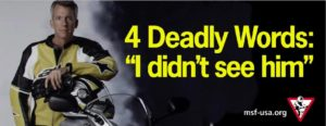 """Inforgraphic. A motorcyclist stands to the left, dark background to the right. Bright Text on a dark background, 4 Deadly Words: """"I didn't see him"""""""