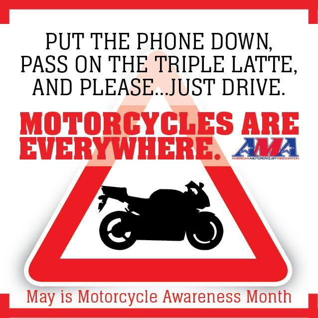 Infographic Warning Triangle with motorcycle silhouette. Text in image reads - Put The Phone Down, Pass on the Triple Latte, and Please... Just Drive. Motorcycles Are Everywhere