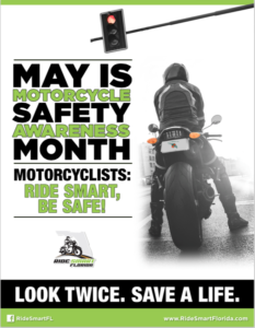 Infographic Image of motorcycle sitting at traffic signal. Text reads - May is Motorcycle Safety Awareness Month. Motorcyclists: Ride Smart, Be Safe!